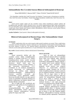 Submandibular Bez Cerrahisi Sonrası Bilateral Subkonjuktival