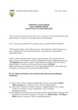 TOPRAK MAHSULLERİ OFİSİ 03 / 09 / 2015 KAMUOYU