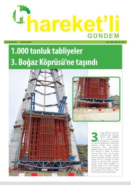 1.000 tonluk tabliyeler 3. Boğaz Köprüsü`ne taşındı