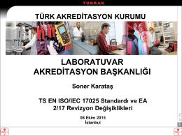 SONER KARATAS-TS EN ISOIEC 17025 Standardı ve EA