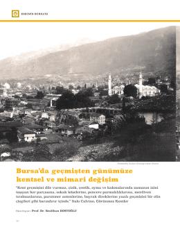 Bursa`da geçmişten günümüze kentsel ve mimari değişim