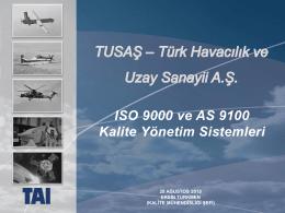 ISO 9000 ve AS 9100 Kalite Yönetim Sistemleri