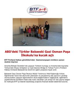 ABD`deki Türkler Babaeski Gazi Osman Paşa İlkokulu`na kucak açtı