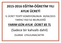 2015-2016 EĞİTİM-ÖĞRETİM YILI AYLIK ÜCRETİ (Sadece bir