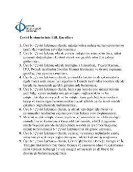 Çeviri İşletmelerinin Etik Kuralları 1. Üye bir Çeviri İşletmesi olarak