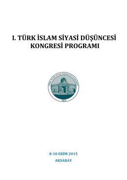 I. TÜRK İSLAM SİYASİ DÜŞÜNCESİ KONGRESİ programı