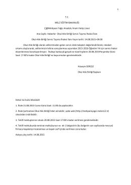 Okul Servis İhalesi 21/08/2015 Cuma günü saat 11:00 dedir.