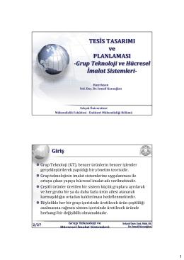 Grup Teknoloji ve Hücresel İmalat Sistemleri
