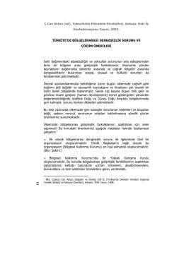 Türkiye`de Bölgelerarası Dengesizlik Sorunu ve Çözüm Önerileri