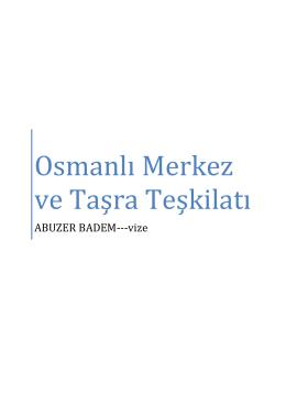 Osmanlı Merkez ve Taşra Teşkilatı vize