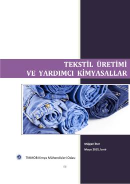 tekstil üretimi ve yardımcı kimyasallar