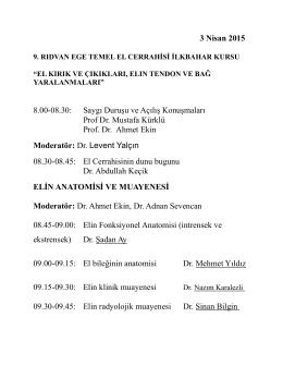 3 Nisan 2015 8.00-08.30: Saygı Duruşu ve Açılış Konuşmaları Prof
