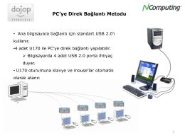 PC`ye Direk Bağlantı Metodu