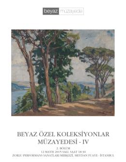 BEYAZ ÖZEL KOLEKSİYONLAR MÜZAYEDESİ - IV