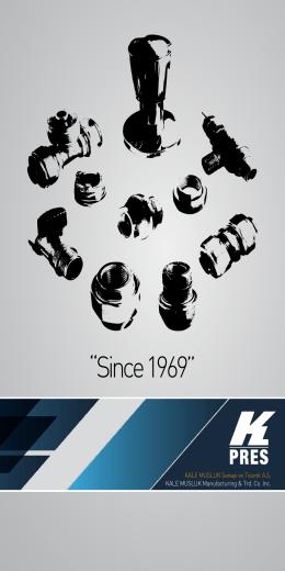 Since 1969 - Kale Musluk Sanayi ve Ticaret A.Ş.