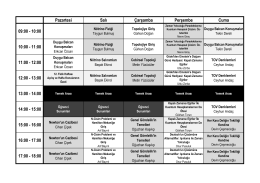 Pazartesi Salı Çarşamba Perşembe Cuma 09:00 - 10