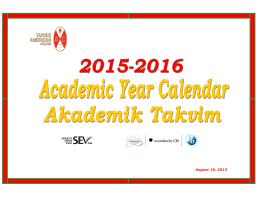 2015-2016 yılı Akademik Takvim için lütfen tıklayınız