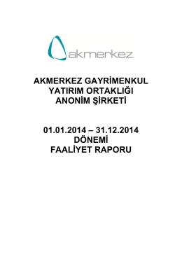 Akmerkez Faaliyet Raporu 2014