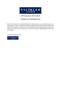 KAP Duyurusu 30.12.2015 Faaliyet İzni Genişletilmesi