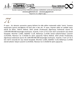 1 Pi sayısı , bir dairenin çevresinin çapına bölümü ile elde edilen