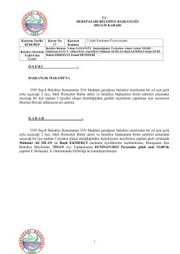 5393 Sayılı Belediye Kanununun 33/b Maddesi gereğince belediye