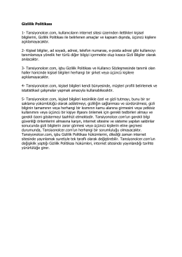 Gizlilik Politikası 1- Tansiyonolcer.com, kullanıcıların internet sitesi