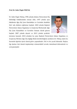 Prof. Dr. Zafer Özgür PEKTAŞ Dr. Zafer Özgür Pektaş, 1996 yılında