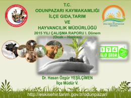 (2015) yılı - Eskişehir İl Gıda Tarım ve Hayvancılık Müdürlüğü