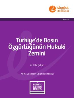 Türkiye`de Basın Özgürlüğünün Hukuki Zemini
