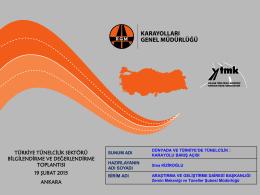 Dünyada ve Türkiye`de Tünelcilik: Karayolu Bakış Açısı
