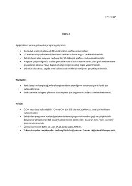 17.12.2015 ÖDEV 2 Aşağıdakileri yerine getiren bir program