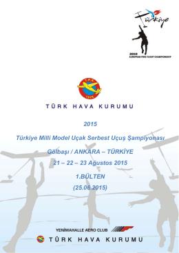 2015 Türkiye Milli Model Uçak Serbest Uçuş Şampiyonası Gölbaşı