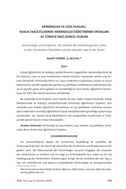 hukuk fakültelerinde kriminoloji öğretiminin faydaları ve türkiye`deki