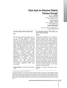 Üçüz Açık Ve Büyüme İlişkisi: Türkiye Örneği*