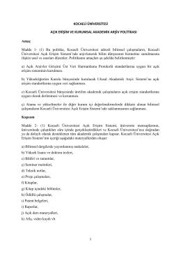 Kocaeli Üniversitesi Açık Erişim ve Kurumsal Akademik Arşiv Politikası
