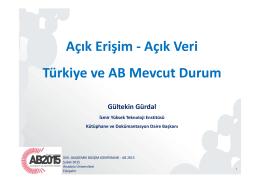 Açık Erişim - Açık Veri Türkiye ve AB Mevcut Durum