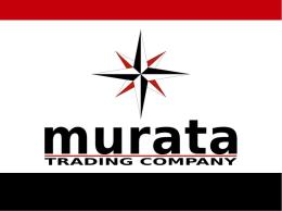 Biz güveniliriz - murata Trading Company