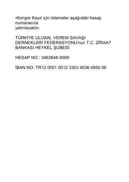 •Kongre Kayıt için ödemeler aşağıdaki hesap numarasına