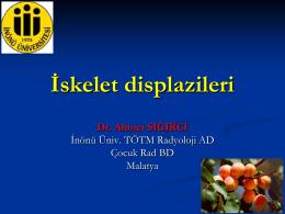 iskelet displazisi - çocuk radyolojisi derneği