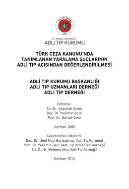 türk ceza kanunu`nda tanımlanan yaralama suçlarının adli tıp