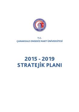 Stratejik Plan 2015-2019 - ÇOMÜ - Strateji Geliştirme Daire Başkanlığı
