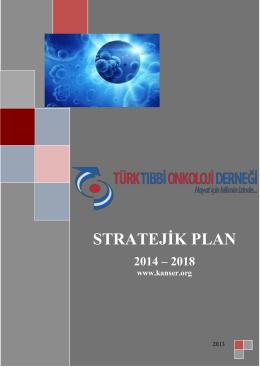 STRATEJİK PLAN 2014 - Tıbbi Onkoloji Derneği
