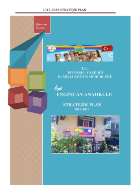 Strateji Planı 2015-2019 - Özel Engincan Anaokulu, Avcilar