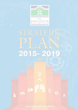 2015 - 2019 Stratejik Planı