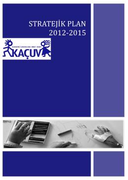 STRATEJİK PLAN 2012-2015 - Kanserli Çocuklara Umut Vakfı