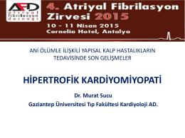 Dr. Murat Sucu - 5. Atriyal Fibrilasyon Zirvesi
