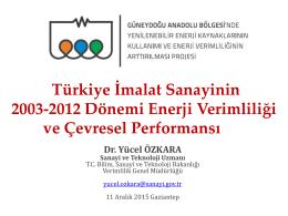 Türkiye İmalat Sanayinin 2003-2012 Dönemi Enerji