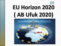 EU HORIZON2020 Programı hakkında detaylı bilgi almak için