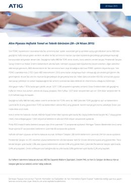 Altın Piyasası Haftalık Temel ve Teknik Görünüm (20—24 Nisan 2015)