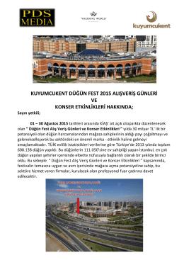 kuyumcukent düğün fest 2015 alışveriş günleri ve konser etkinlikleri